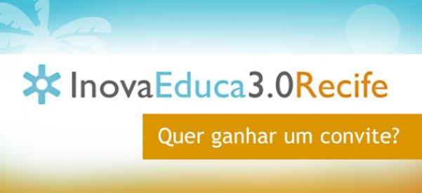 O Porvir te dá ingressos para o InovaEduca 3.0 em Recife