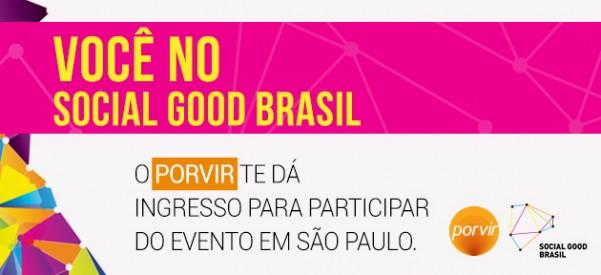 Porvir oferece 2 ingressos para participar do Social Good, no dia 24 de setembro, em São Paulo.